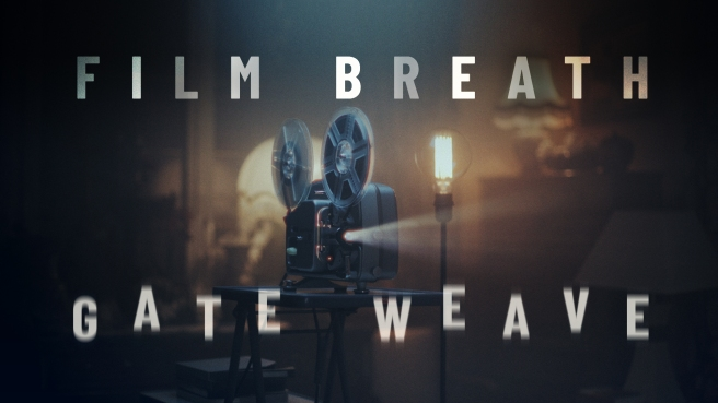 Film Breath and Gate Weave. Introduction to the new tools
